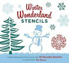 Winter Wonderland Stencil Kit 9781452107882 Chronicle Books 2012