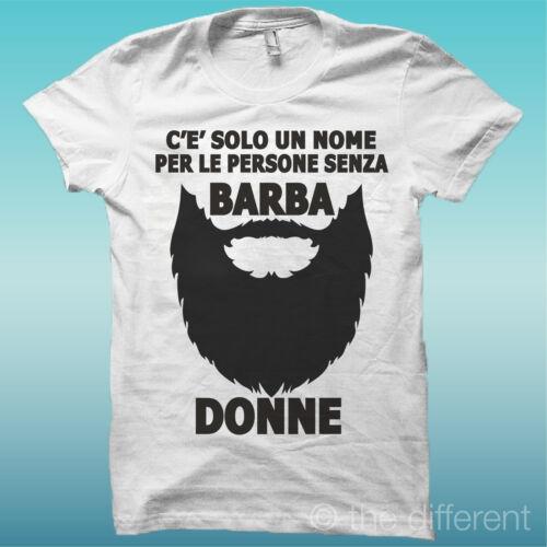 T-Shirt Uomo Nome Persone Senza Barba Donne Idea Regalo