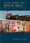 Tales from the Berlin Wall by Marianna S Katona (Paperback / softback, 2004)