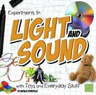 Experiments in Light and Sound with Toys and Everyday Stuff by Natalie Rompella (Hardback, 2015)