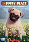 The Puppy Place: Pugsley 9 by Ellen Miles (2008, Paperback)
