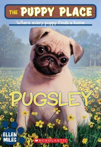 The Puppy Place Pugsley 9 By Ellen Miles 2008 Paperback Ebay