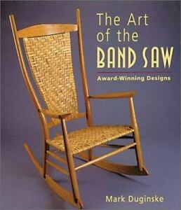 The-Art-of-the-Band-Saw-2001-Mark-Duginske-Award-Winning-Designs-New-Free-Ship
