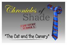 Chronicles of Shade - Case Study Number 1 : The Cat and the Canary by Gerard...