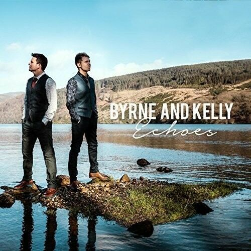 Byrne & Kelly - Echoes [New CD]