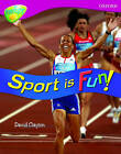 Oxford Reading Tree: Level 10: Treetops Non-Fiction: Sport is Fun! by David Clayton (Paperback, 2005)