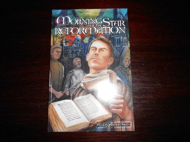 Morning Star of the Reformation Andy Thomson homeschooling BJU Bob Jones reader