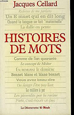 Histoires de mots (French Edition) by Cellard, Jacques-ExLibrary