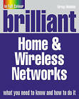 Brilliant Home and Wireless Networks by Greg Holden (Paperback, 2008)
