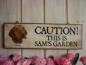 PERSONALISED-HUNGARIAN-VIZSLA-SIGN-CAUTION-SIGN-DOG-SIGN-GARDEN-SIGN-FENCE-GATE