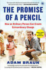 The Promise of a Pencil: How an Ordinary Person Can Create Extraordinary Change by Adam Braun (Paperback, 2015)