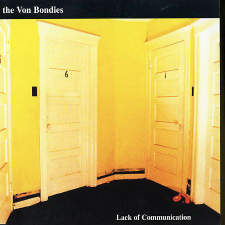 1 of 1 - Lack of Communication by The Von Bondies (CD, Apr-2002, Sweet Nothing (UK))