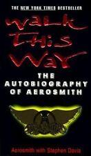 Walk This Way: The Autobiography of Aerosmith Aerosmith, Davis, Stephen Mass Ma