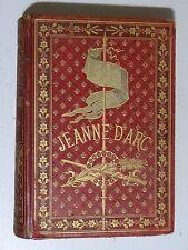 Jeanne d'Arc par Henri Wallon édition illustrée 1876 ( Charles VII )
