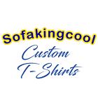 sofakingcoolcustomtshirts