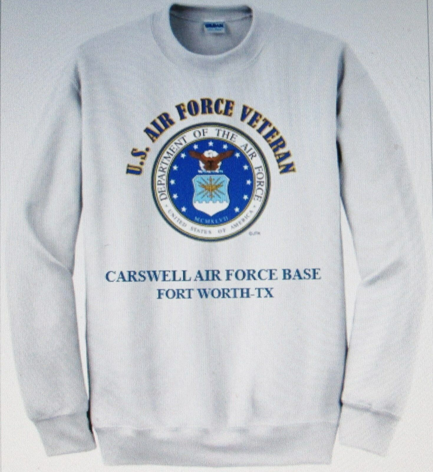 CARSWELL AIR FORCE BASE FORT WORTH-TX  AIR FORCE EMBLEM VETERAN SWEATSHIRT