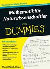 Mathematik fur Naturwissenschaftler Fur Dummies by Thoralf Rasch (Paperback, 2016)
