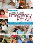 Baby & Child Emergency First-Aid  : Simple Step-By-Step Instructions for the Most Common Childhood Emergencies by Mitchell J Einzing MD (Paperback / softback)