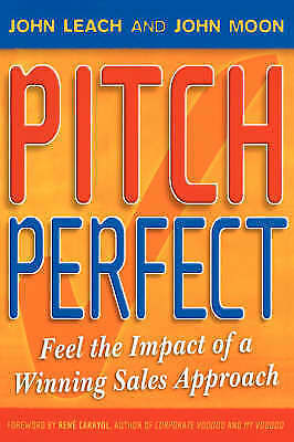 1 of 1 - Very Good  Paperback Pitch Perfect: Feel the Impact of a Winning Sales Approach