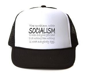 Trucker Hat Cap Foam Mesh The Problem With Socialism Is Paid
