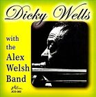 With the Alex Welsh Band by Dicky Wells/Alex Welsh/Alex Welsh & His Band (CD, Mar-2012, Jazzology)