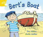 Rigby Star Guided Phonic Opportunity Readers Yellow: Bert's Boat by Pearson Education Limited (Paperback, 2005)