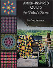 Amish-Inspired Quilts for Today's Home: 10 Brilliant Patchwork Quilts by Carl Hentsch (Paperback, 2015)