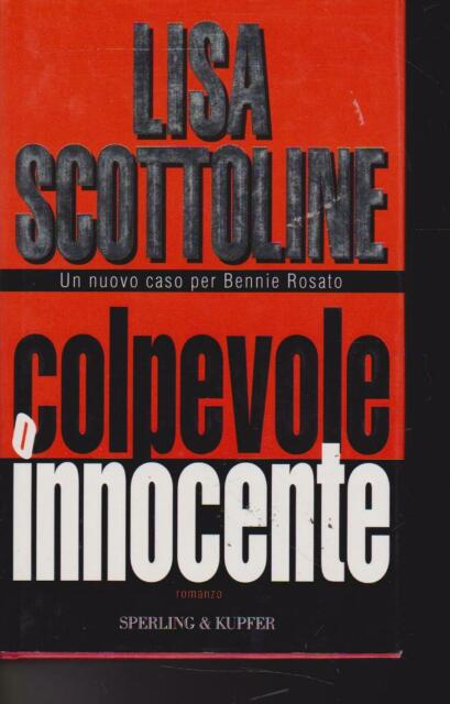 Colpevole innocente di Lisa Scottoline 2003 Sperling & Kupfer