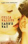 Harm's Way by Celia Walden (Paperback, 2009)