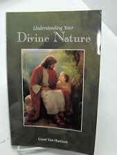 UNDERSTANDING YOUR DIVINE NATURE The Lord's Purposes Cannot Be Frustrated Mormon
