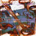 The Best of Chapterhouse * by Chapterhouse (CD, May-2007, Sony BMG)