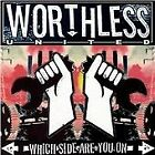 Worthless United - Which Side Are You On (2009)