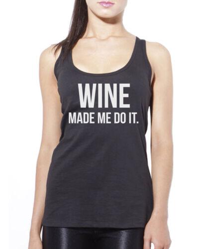 Vin m/'a fait faire-vin lover funny boire cadeau débardeur femme tank top