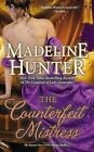 The Counterfeit Mistress by Madeline Hunter (Paperback / softback, 2013)