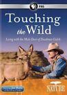 Nature Touching The Wild Living 0841887021036 DVD Region 1 P H