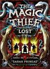 The Magic Thief: Lost by Sarah Prineas (Hardback, 2009)