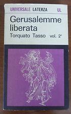 GERUSALEMME LIBERATA - TORQUATO TASSO - VOL. 2 - UNIVERSALE LATERZA  1° ED. 1967