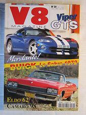 V8 N° 30 /VIPER GTS/ BUICK LE SABRE 1972/ ELDO 62/ CAMARO 98
