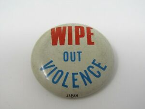Wipe-Out-Violence-Pin-Button-Vintage-Peace-Movement