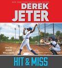 Hit & Miss by Derek Jeter (CD-Audio, 2015)