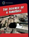 The Science of a Sink Hole by Robin Michal Koontz (Hardback, 2015)