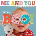 Me and You Peek a Boo! by Make Believe Ideas (Board book, 2014)