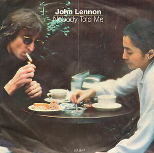 JOHN-LENNON-Nobody-Told-Me-1983-VINYL-SINGLE-7-034-DUTCH-PS
