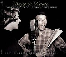 Bing & Rosie: The Crosby-Clooney Radio Sessions [Digipak] by Rosemary Clooney/Bing Crosby (CD, 2010, 2 Discs, Traditions Alive)