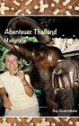 Abenteuer Thailand by Claudia Gabelein (Hardback, 2015)