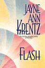 Flash by Jayne Ann Krentz (Paperback, 2008)