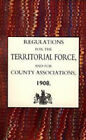 Regulations for the Territorial Force and the County Associations 1908: 2003 by The Army Council, Army Council The Army Council (Hardback, 2006)
