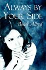 Always by Your Side Allred Religious Spiritual Fiction America St. 9781606724200