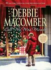 Call Me Mrs. Miracle by Debbie Macomber (Hardback, 2010)