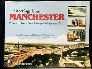 Schiffer-Greetings-from-Manchester-NH-Postcards-Book-Martin-Wolfgang-Price